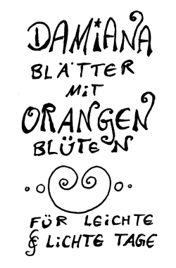 Damiana mit Orangenblüten